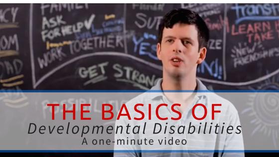 The Basics of Developmental Disabilities